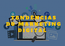 AS MELHORES TENDENCIAS DO MARKETING DIGITAL PARA 2018